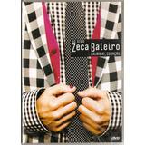 Dvd Zeca Baleiro - Calma Ai, Coração Ao Vivo - Novo***