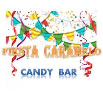 Candy Bar Golosinas Personalizadas Para 30 Chicos