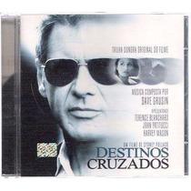 Cd Trilha Sonora Do Filme Destinos Cruzados