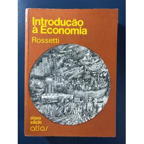 Livro Introdução À Economia - Rossetti