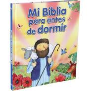 Mi Biblia Para Antes De Dormir Para Niños Pequeños