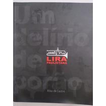 Livro Lira Paulistana Um Delirio De Porão Riba De Castro