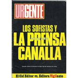 9682 Libro Sin Censura Urgente Los Sofistas Y La Prensa