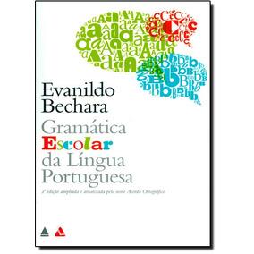 Gramática Escolar Da Língua Portuguesa - Acompanha Caderno