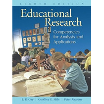 Educational Research: Competencies For A And Autor Gay