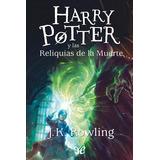 Libro Harry Potter Y Las Reliquias De La Muerte Epub