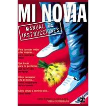 Mi Novia, Manual De Instrucciones, Fabio Fusaro Ebook Pdf