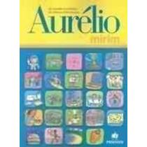 Dicionario Ilustrrado Da Lingua Portuguesa Aurélio Mirim