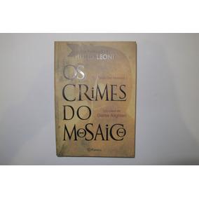 O Crimes Do Mosaico Um Caso De Dante Alighieri Giulio Leone