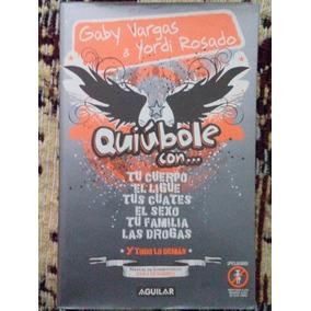 Quiobole Con (yordi Rosado / Gaby Vargas) Envío Gratis