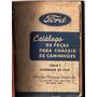 Manual Catalogo Peças Caminhoes E Carros Ford - 1950