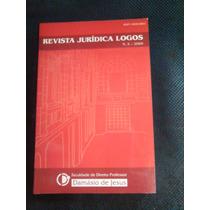 Revista Jurídica Logos Nº 5 2009 Semi Nova Damásio De Jesus