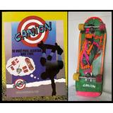 Skate Cânion Antigo - Anos 80 - Old School Raridade