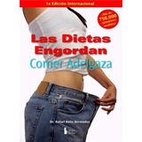 Las Dietas Engordan, Comer Adelgaza Dr. R Bolio Ebook Pdf