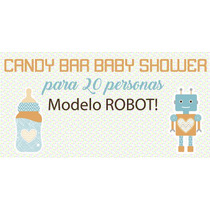 Candybar Babyshower Robot Para 20 Invitación+banderin+cartel