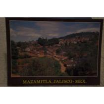 Postales De Mazamitla, Jalisco