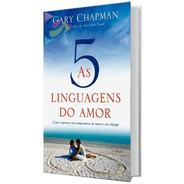 Livro As 5 Linguagens Do Amor Gary Chapman 3a Edição