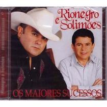 Cd Rionegro E Solimões - Os Maiores Sucessos (lacrado)