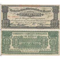 Billete 10 Pesos Gobierno Constitucionalista De Mexico