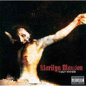 Cd : Marilyn Manson - Holy Wood In The Shadow Of The Val...