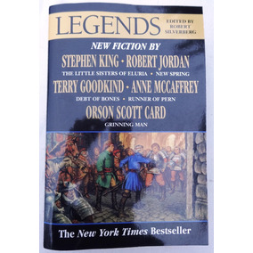 Legends - Stephen King - George R.r. Martin - Orson Scott