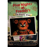 Libro The Freddy Files (five Nights At Freddy
