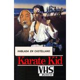 Compr. Vhs Nuevo Sellado De Karate Kid Hablado En Castellano