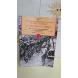 A Segunda Grande Guerra Do Nazi-fascismo À Guerra Fria (2)