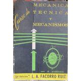 Curso De Mecanica Tecnica Y Mecanismos - Facorro Ruiz - 16º