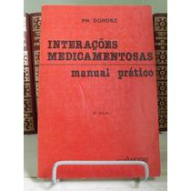 * Livro - Interações Medicamentosas - Manual Prático 2ª Ed