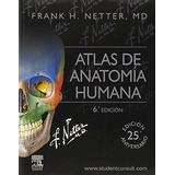 Netter Atlas De Anatomia Humana + Studentconsult 6 Ed Nuevo