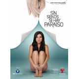 Serie Colombiana Sin Senos Si Hay Paraiso 2temporad Completa