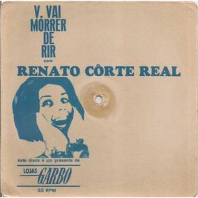Renato Corte Real Acetato Compacto 7 Jingle Spot Lojas Garbo