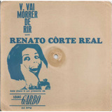 Renato Corte Real Acetato Compacto 7 Jingle Spot Lojas Garbo