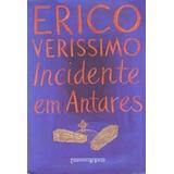 Incidentes Em Antares - Erico Verissimo - Novo!