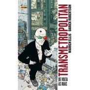 Livro Vertigo Transmetropolitan Vol.01 - De Volta Às Ruas