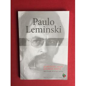 Livro - Powrócilo Moje Polskie Serce - Paulo Leminski