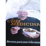 El Chef Medicinal. Dale Pinnock. Libro Físico $