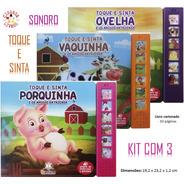 3 Livros Sensoriais Toque E Sinta Sonoros - Sons & Texturas