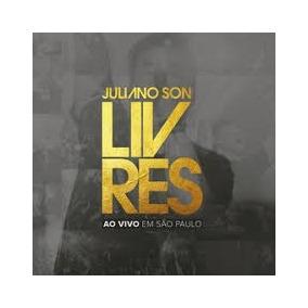 Cd Juliano Som Livres Ao Vivo Em Sao Paulo. Lancamento Epack
