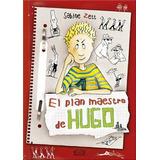 El Plan Maestro De Hugo; Sabine Zett