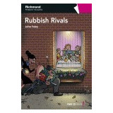 Rpr Level 6 Rubbish Rivals (richmond Primary Readers); John