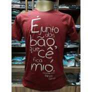Camiseta É Jundo Dos Bão... Loja Postal De Minas