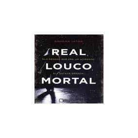 Livro - Real, Louco, Mortal