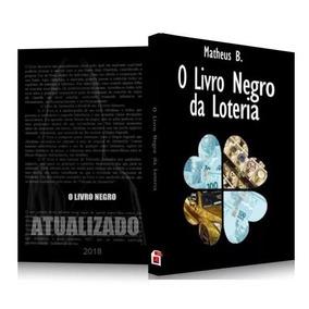 O Livro Negro Da Loteria Matheus B 2018 + Brinde