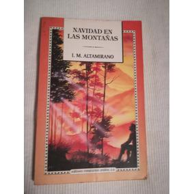 Libro Navidad En Las Montañas Y Clemencia, I.m. Altamirano.