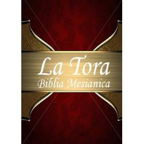 Libro : La Tora: Biblia Mesianica Hebrea De Estudio Trad...