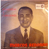 Romanzas Y Canciones Por Marcos Redondo Vinilo, Lp, Oferta!