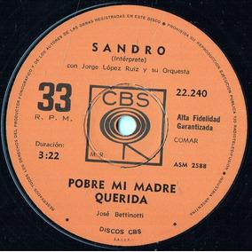 Sandro Pobre Mi Madre Querida - Pupilas De Cielo Breve