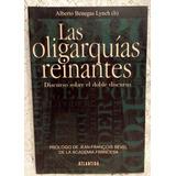 Las Oligarquías Reinantes. Alberto Benegas Lynch (h)